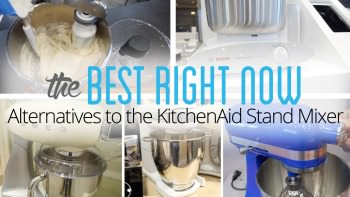 1242911077001 4797504526001 alternatives to kitchenaid stand mixer
