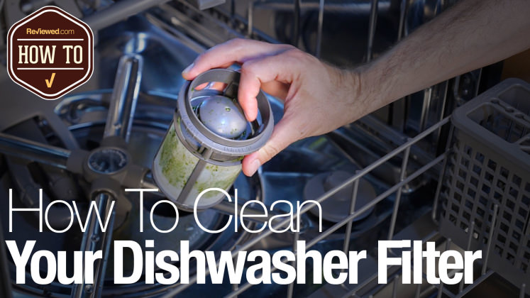 How To Clean Your Dishwasher Filter Reviewed Com Dishwashers